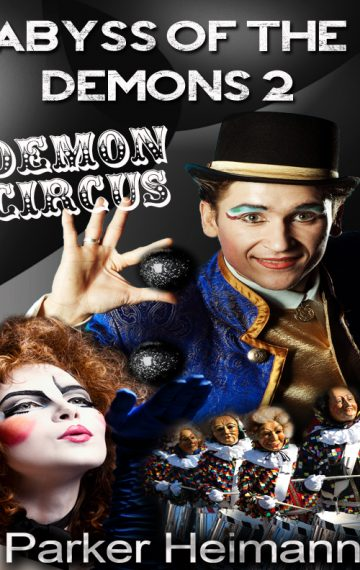Abyss Of The Demons 2: Demon's Circus