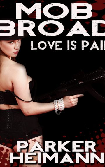 Mob Broad: Love is Pain